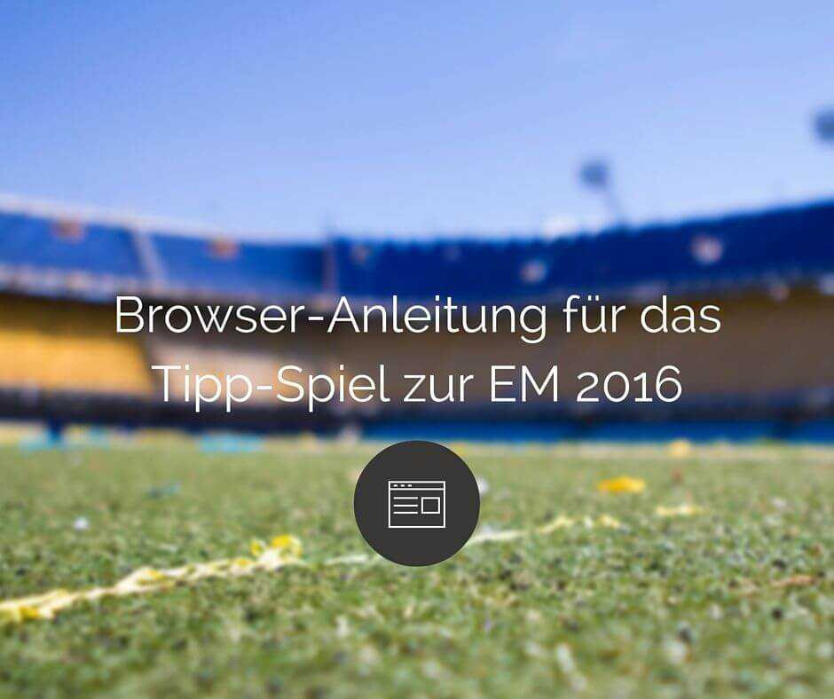 Browser Anleitung für Tipp Kick Gewinnspiel von hall Computer Services