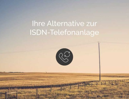 ISDN wird abgeschaltet und wir bieten Ihnen die passende Alternative.