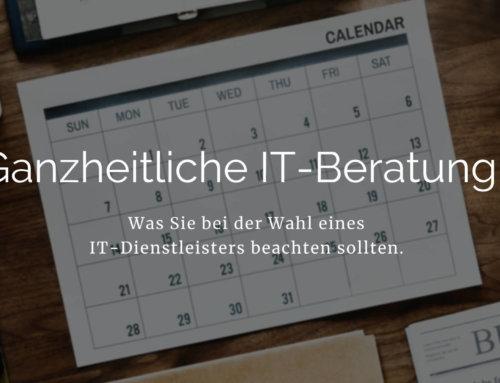 Die ganzheitliche IT-Beratung – mehr als nur technische Hilfe