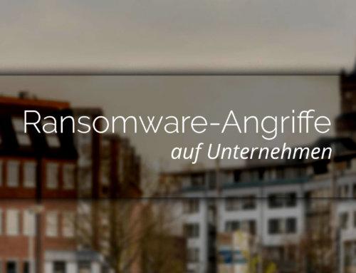 Ransomware-Angriffe auf Unternehmen